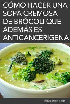 Cómo hacer una sopa cremosa de brócoli que además es anticancerígena #sopas #recetas #brocoli #salud #bienestar Healthy Snacks, Healthy Eating, Healthy Recipes, Baby Food Recipes, Mexican Food Recipes, Brocolli, Comida Latina, Sin Gluten, I Love Food