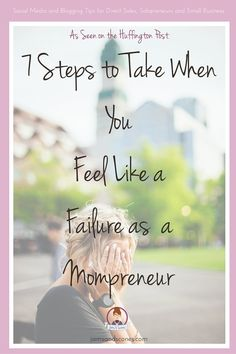 For the Mompreneur who feels like she's failing. WAHM, Work from Home.