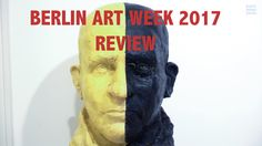 Video: unser Berlin Art Week 2017 Review http://www.kunstleben-berlin.de/video-berlin-art-week-2017-review/?utm_campaign=coschedule&utm_source=pinterest&utm_medium=KUNSTLEBEN%20BERLIN&utm_content=Video%3A%20unser%20Berlin%20Art%20Week%202017%20Review #berlinartweek @BerlinArtWeek #exhibition #berlin #kunstlebenberlin #art #kunst #ausstellung #opening