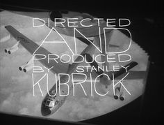 """Dr. Strangelove"" aka: ""Dr. Strangelove or: How I Learned to Stop Worrying and Love the Bomb"", directed by Stanley Kubrick. Based on the book 'Red Alert' by Peter George. The opening credits, title design by Pablo Ferro."