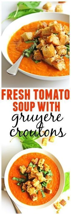 Fresh tomato soup with gruyere croutons recipe! Topped with homemade cheesy croutons and fresh basil. The perfect vegetarian soup. YUM! // Rhubarbarians / weeknight dinner / vegetarian dinner / farmers market recipe #tomatosoup