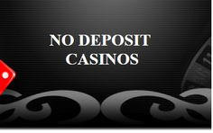 No deposit casino sites are good casinos to join because they have many benefits that you can make use of to increase your bankroll.