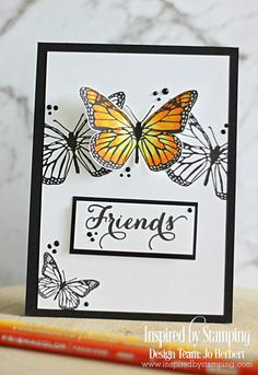 Inspired By Stamping: Friends Butterfly Cards Handmade, Greeting Cards Handmade, Butterfly Kit, Card Making Inspiration, Making Ideas, Design Inspiration, Hand Stamped Cards, Friendship Cards, Stamping Up Cards