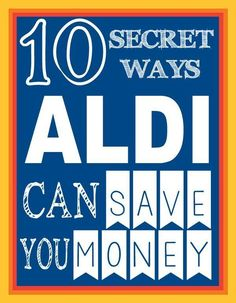 Learn how shopping at Aldi can save you money! There are secrets to know that will help you save just a little bit more... because knowledge is MONEY.