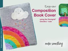 Sewing Tutorial: How to make a Rainbow Composition Book Cover