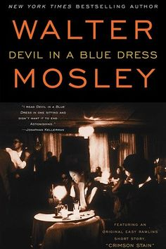 Devil in a Blue Dress by Walter Mosley | 53 Books You Won't Be Able To Put Down