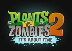 It's About Damn Time for Plants vs. Zombies 2