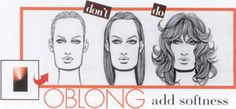 VIA Redefining the Face Of Beauty : OBLONG SHAPE  ADD VOLUME