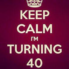 Mamme in fuga: Keep calm I'm turning 40!