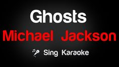 Michael Jackson - Ghosts Karaoke Lyrics