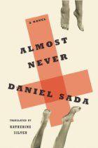 Almost Never: A Novel by Daniel Sada