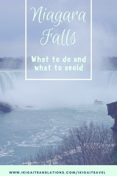 Trip to Niagara Falls and Niagara on the Lake: an itinerary, things to do and things to avoid.