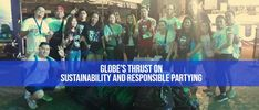 Globe culminates two exciting festival weekends with big clean-up drives Globe Telecom, Sinulog, Iloilo City, Visayas, Mindanao, Cebu, Clean Up, Festivals, Philippines