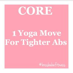 1 Yoga Move For Tighter Abs ---> https://www.youtube.com/watch?v=Y8D-4nAJ2y0&index=19&list=PLkQBCctMdS_XESvFKyU8ybnWZtS9cwNyz