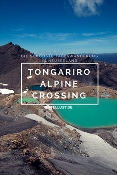 Das Tongariro Alpine Crossing in Neuseeland ist die schönste Tageswanderung überhaupt. Packt reichlich Essen und Trinken für die Wanderung ein und macht Euch für Vulkane, Seen und eine unglaubliche Landschaft bereit!