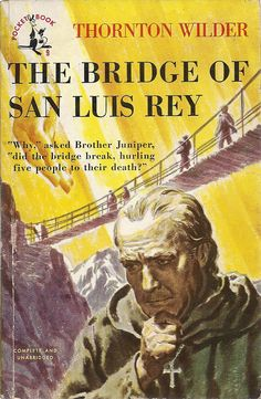 The bridge of san luis rey essay