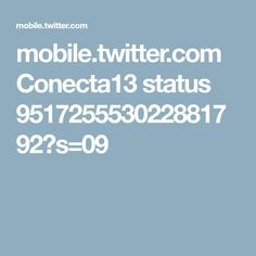 mobile.twitter.com Conecta13 status 951725553022881792?s=09
