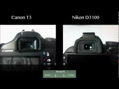 Nikon D3100 vs Canon T3 Rebel - YouTube