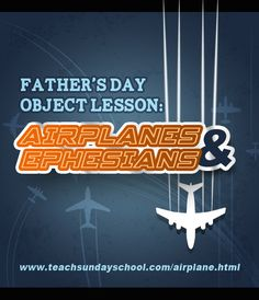 "A great object lesson for Fathers Day.  Each fold of the airplane represents something your dad has taught you, and each fold gets us closer to being able to ""fly"" on our own."