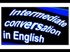 "8 ""ENGLISH 100 INTERMEDIATE CONVERSATION QUESTIONS"" Improve English speaking Speak English fluently"