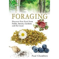 Foraging by Paul Chambers is aimed at both the beginner and intermediate level, but the author's background is in natural history and many of the species he discusses in the book include sections on their historical uses and notes from the scientific community so I think even the seasoned forager could draw some enjoyment and perhaps learn something new from the book.