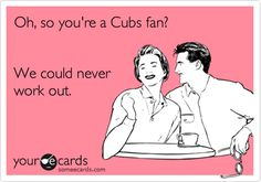 STL Cardinals fan for life! but this isnt true cuz ross is a cubs fan and he is my everything