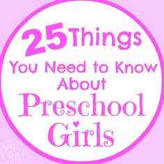 25 Things You Need to Know About Preschool Girls - Happily Ever Mom