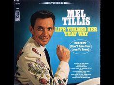 Mel Tillis - Life Turned Her That Way