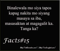 Patama Quotes at Tanga Love Quotes Tagalog Love Sayings, Qoutes About Love, Cute Couple Quotes, Love Quotes For Him, Quotes For Kids, Filipino Quotes, Pinoy Quotes, Tagalog Love Quotes, Tagalog Quotes Hugot Funny