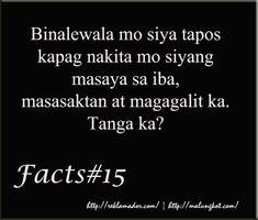 Patama Quotes at Tanga Love Quotes Tagalog Sad Crush Quotes, Sad Love Quotes, Love Quotes For Him, Quotes For Kids, Tagalog Quotes Hugot Funny, Tagalog Love Quotes, Hugot Quotes, Love Sayings, Qoutes About Love