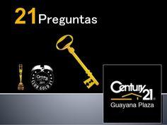 21 Preguntas por C21 Guayana Plaza. 21 Preguntas clave para el propietario antes de negociar un inmueble.