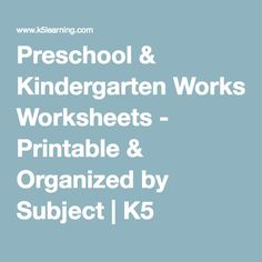 Preschool & Kindergarten Worksheets - Printable & Organized by Subject   K5 Learning
