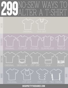 DIY 299 No Sew Tee Shirts Infographic and Tutorial from Oh So Pretty. Mix and match to get hundreds of combinations. Also check out the post at the link. For pages more of easy DIY tee shirt restyles. Sewing Hacks, Sewing Crafts, Sewing Projects, Diy Crafts, Sewing Tutorials, Diy Clothing, Sewing Clothes, Clothes Refashion, Shirt Refashion