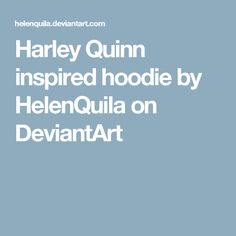 Harley Quinn inspired hoodie by HelenQuila on DeviantArt