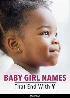 Yummy baby names for girls that end in Y. So whether you're looking for a nice, traditional baby name or one that's a bit more uncommon, you're sure to find some awesome choices here.