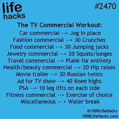 Life Hacks: TV commercial workout - Good idea but I don't watch TV anymore. Fitness Workouts, Tips Fitness, Health Fitness, Movie Workouts, Easy Workouts, Simple Life Hacks, Useful Life Hacks, New Shape, Get In Shape