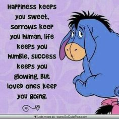 Even Eeyore has a moment to think Eeyore Quotes, Winnie The Pooh Quotes, Winnie The Pooh Friends, Cute Quotes, Great Quotes, Funny Quotes, Inspirational Quotes, Cartoon Quotes, Cartoon Pics