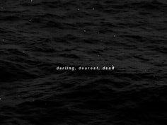 darling, dearest, dead