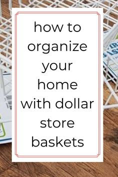 dollar store home organization tips and hacks. dollar store basket home organizing ideas. cheap and easy dollar store storage ideas. #hometalk