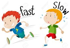 Illustration about Opposite adjectives fast and slow illustration. Illustration of graphic, small, boys - 60925266 Learning English For Kids, English Worksheets For Kids, English Lessons For Kids, English Activities, English Language Learning, Teaching English, Preschool Activities, Opposite Words For Kids, English Opposite Words