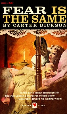 1956 John Dickson Carr - Fear is the Same (as by Carter Dickson)