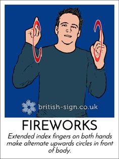 Sign of the Day - British Sign Language - Learn BSL Online = feux d'artifice Sign Language For Deaf, English Sign Language, Sign Language Phrases, Sign Language Alphabet, British Sign Language, Learn Bsl, Asl Signs, Sign Bsl, Languages Online