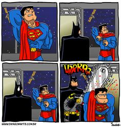 """Batman uses a 200 foot chainsaw to cut open Superman's back"""