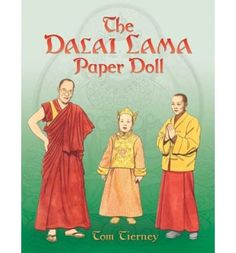 Dalai Lama paper doll - because who doesn't need a Dalai Lama paper doll?!