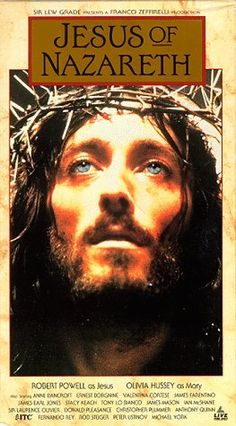Jesus of Nazareth | Zeffirelli, 1977.  Robert Powell made this a very good movie.