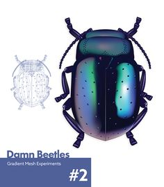 This Damn Beetle on Behance - Gradient Mesh experiments by Nathan Aucott Gradient Mesh, Beetle, Behance, Paintings, Illustrations, Graphic Design, Gallery, Drawings, Natural
