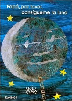 Papa, please get the moon for me. We like all the Eric Carle books, but this was a favorite. Eric Carle, Preschool Books, Kindergarten Science, Book Activities, Preschool Activities, Astronomy Pictures, Space Theme, Kids Reading, Reading Books