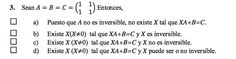 Ejercicio 3 del Examen de Matemática 2 (ADE, ULL). 17 Junio 2013. Tema: Matrices