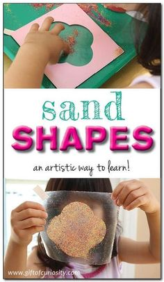 Sand shapes: a shapes, art, and fine motor activity kids love! My daughter loved this activity and went crazy creating all sorts of sand shapes she could then put on her wall! || Gift of Curiosity Art Activities For Toddlers, Motor Activities, Infant Activities, Shape Activities, Physical Activities, Preschool Art, Preschool Activities, Preschool Learning, Creative Activities