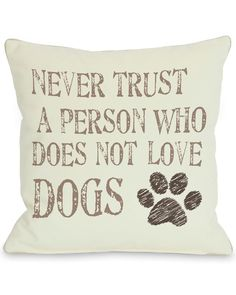 "Spotted this ""Never Trust"" Decorative Pillow on Rue La La. Shop (quickly!)."